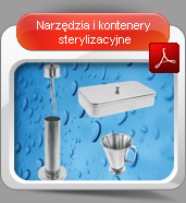 Narzędzia i kontenery sterylizacyjne